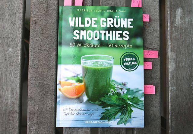 Gabriele Leonie Bräutigam: Wilde grüne Smoothies, Hans-Nietsch-Verlag, 2. Auflage, 2014