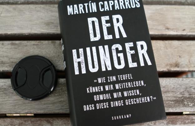 Der Hunger von Martín Caparrós, Suhrkamp Berlin, 2015, 29,95 €